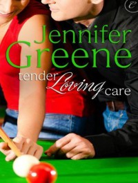 Tender Loving Care - Jennifer Greene, Jeanne Grant