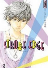 Strobe Edge Vol. 2 - Io Sakisaka