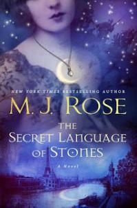 The Secret Language of Stones - M J Rose