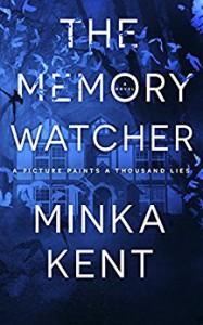 The Memory Watcher - Minka Kent