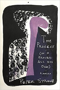 The Process (is a Process All Its Own) - Peter Straub