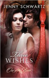 Three Wishes - Jenny Schwartz