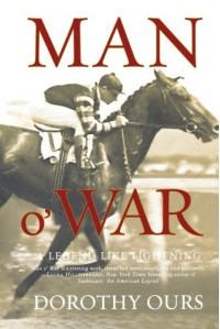 Man o' War: A Legend Like Lightning - Dorothy Ours