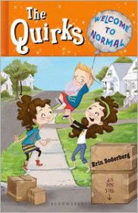 The Quirks: Welcome to Normal - Erin Soderberg, Kelly Light