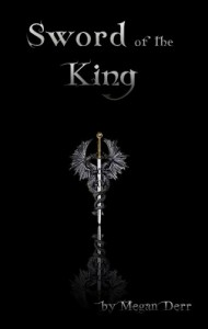 Sword of the King (Dance with the Devil) - Megan Derr