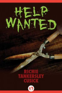 Help Wanted - Richie Tankersley Cusick