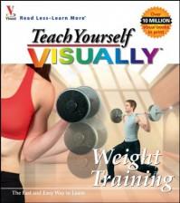 Teach Yourself Visually Weight Training - maranGraphics Development Group