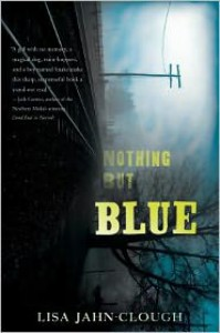 Nothing But Blue - Lisa Jahn-Clough