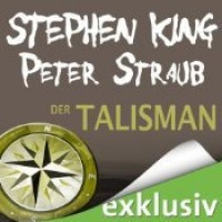 Der Talisman - Stephen King,  David Nathan,  Peter Straub