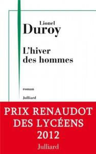 L'Hiver des hommes - Lionel Duroy