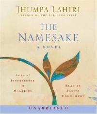 The Namesake - Jhumpa Lahiri, Sarita Choudhury