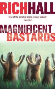 Magnificent Bastards - Rich Hall