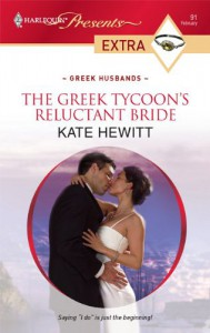 The Greek Tycoon's Reluctant Bride (Harlequin Presents Extra) - Kate Hewitt