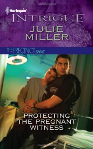 Protecting the Pregnant Witness - Julie Miller