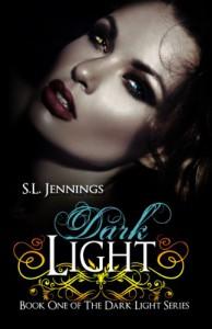 Dark Light (The Dark Light Series) - S.L. Jennings