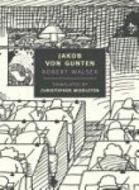 Jakob von Gunten - Robert Walser, Christopher Middleton