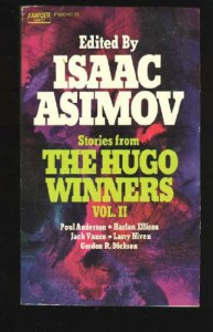 Stories from The Hugo Winners 1962-1967 - Isaac Asimov, Jack Vance, Poul Anderson, Gordon R. Dickson, Harlan Ellison, Larry Niven