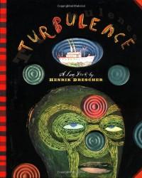Turbulence: A Log Book - Henrik Drescher