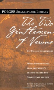 The Two Gentlemen of Verona (Folger Shakespeare Library) - Paul Werstine, Barbara A. Mowat, William Shakespeare