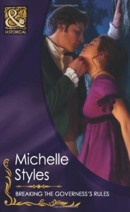 Breaking the Governess's Rules - Michelle Styles