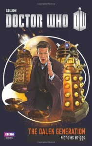 The Dalek Generation (Doctor Who) (Dr Who) - Nicholas Briggs