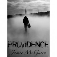 Providence (Providence, #1) - Jamie McGuire