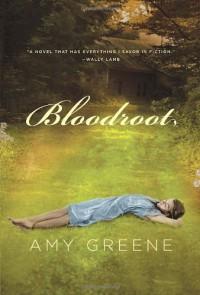 Bloodroot - Amy Greene