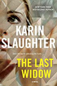 The Last Widow (Will Trent #9) - Karin Slaughter