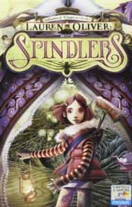 Spindlers - Lauren Oliver