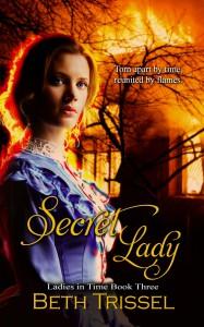 Secret Lady (Ladies in Time, #3) - Beth Trissel