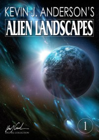 Alien Landscapes 1 - Kevin J. Anderson