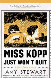 Miss Kopp Just Won't Quit - Amy Stewart