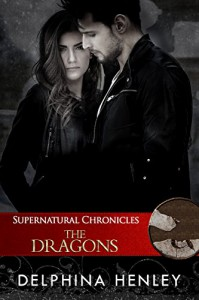 Supernatural Chronicles: The Dragons (Dynamis in New Orleans Book 4) - Delphina Henley, Dynamis King