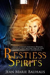 Restless Spirits - Jean Marie Bauhaus
