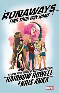 Runaways Vol. 1 - Rainbow Rowell, Kris Anka