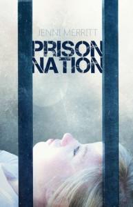 Prison Nation - Jenni Merritt