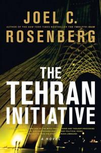 The Tehran Initiative - Joel C. Rosenberg