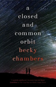 A Closed and Common Orbit (Wayfarers) - Becky Chambers