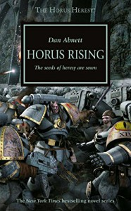 Horus Rising (The Horus Heresy) - Dan Abnett