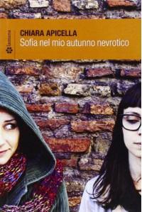 Sofia nel mio autunno nevrotico - Chiara Apicella