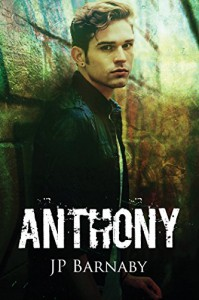 Anthony (A Survivor Story Book 4) - J.P. Barnaby
