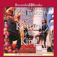 The Return of the King  - J.R.R. Tolkien, Rob Inglis