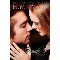 Secrets Vol. 5 (Secrets, #5) - H.M. Ward,  Ella Steele