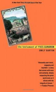 The Testament of Yves Gundron - Emily   Barton