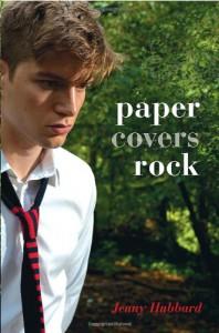 Paper Covers Rock - Jenny Hubbard