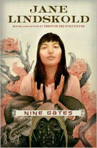 Nine Gates - Jane Lindskold