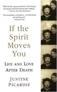 If the Spirit Moves You - Justine Picardie
