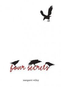 Four Secrets - Margaret Willey