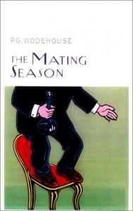 The Mating Season - P.G. Wodehouse