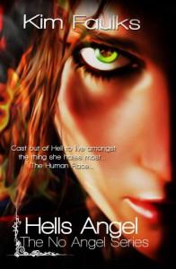 Hells Angel (The No Angel Series) - Kim Faulks